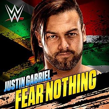 Fear Nothing (Justin Gabriel)
