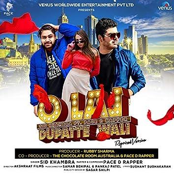 O Lal Dupatte Wali (feat. Pace D Rapper)
