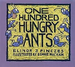 One Hundred Hungry Ants by [Elinor J. Pinczes, Bonnie MacKain]