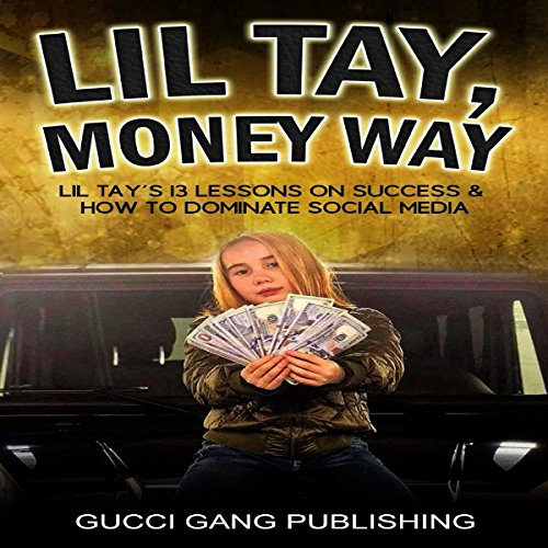 Lil Tay, Money Way audiobook cover art