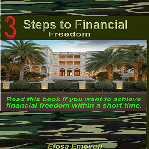 3 Steps to Financial Freedom audiobook cover art