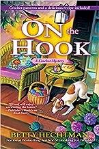 [By Betty Hechtman ] On the Hook: A Crochet Mystery (Hardcover)【2018】 by Betty Hechtman (Author) (Hardcover)