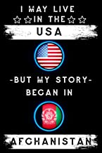 I may live in the USA but my story began in Afghanistan: A Ruled Notebook flag Afghanistan Gift For Afghan Roots From Afgh...