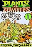 Plants vs Zombies Defend Garden: Collection Book 1 - Funny Comics Plants vs Zombies Cartoon Adventures Graphic Novels Game (English Edition)