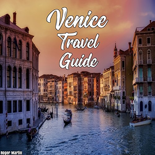 Venice Travel Guide audiobook cover art