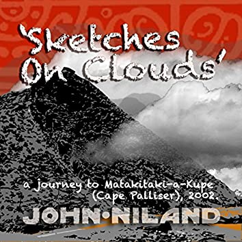 Sketches on Clouds - A Journey to Matakitaki-a-Kupe (Cape Palliser, 2002)