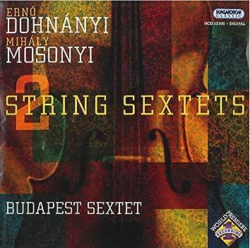 Dohnanyi / Mosonyi: String Sextets