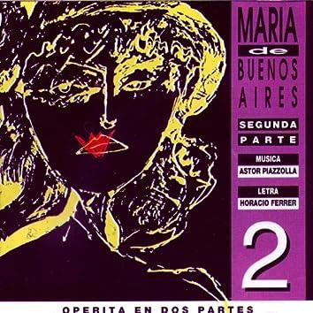 Maria de Buenos Aires, Vol. 2