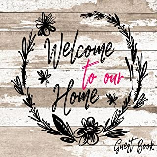 Welcome To Our Home Guest Book: Guest Book House V25