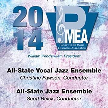 2014 Pennsylvania Music Educators Association (PMEA): All-State Vocal Jazz Ensemble & All-State Jazz Ensemble [Live]