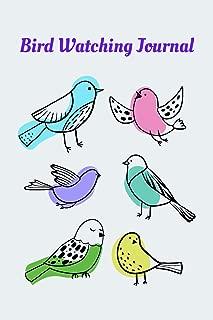 Bird Watching Journal For Kids   Log Book For Young Birders: Field Diary For Young Birdwatchers To List Bird Sightings, Location, Habitat, Behavior, Song, etc.