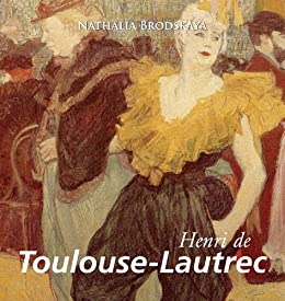Toulouse-Lautrec (German Edition) by [Nathalia Brodskaya]