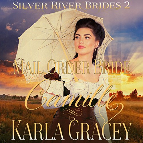 Mail Order Bride Camille audiobook cover art