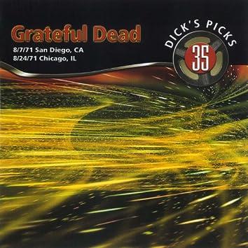 Dick's Picks Vol. 35: Golden Hall, San Diego, CA 8/7/71 / Auditorium Theater, Chicago, IL 8/24/71 (Live)