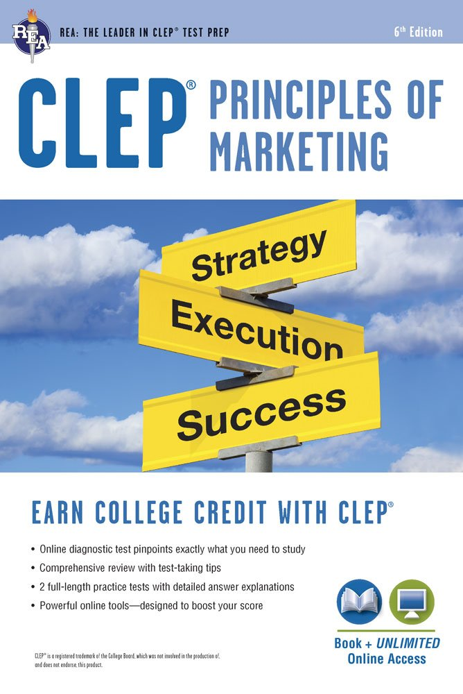 Download CLEP® Principles Of Marketing Book + Online (CLEP Test Preparation) 