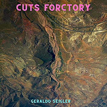 Cuts Forctory