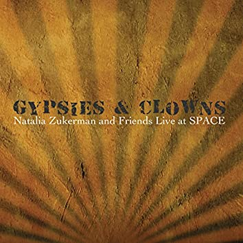 Gypsies & Clowns: Live at SPACE