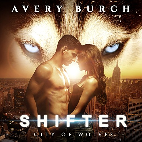 Shifter: City of Wolves audiobook cover art