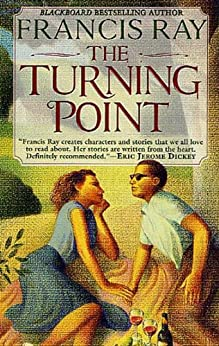 The Turning Point by [Francis Ray]
