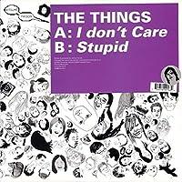 I Don't Care / Stupid [12 inch Analog]