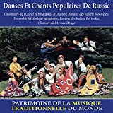 Danses et chants populaires de Russie (Patrimoine de la musique traditionnelle du monde)
