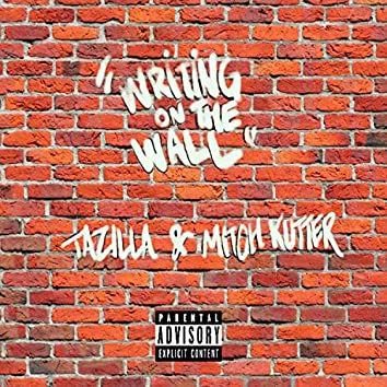 Writing on the Wall (feat. Mitch Kutter)