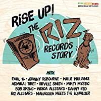 RISE UP - THE RIZ RECORDS STORY (IMPORT)