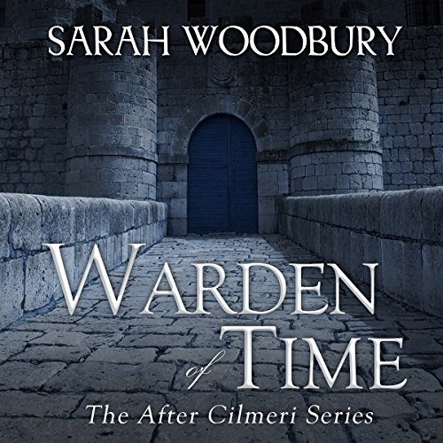 Warden of Time: The After Cilmeri Series Book 8 cover art