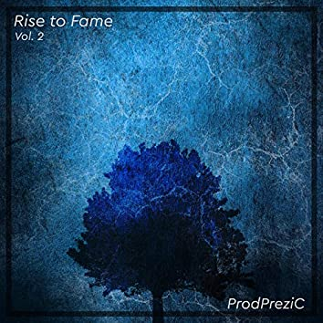 Rise to Fame, Vol. 2