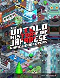 The Untold History of Japanese Game Developers: Gold