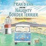 Fran's Van and the Naughty Terrier