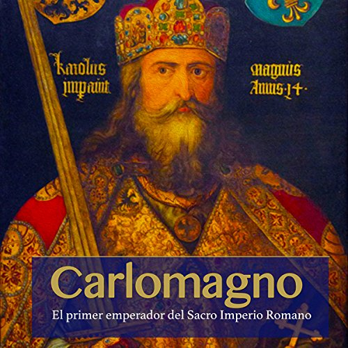 Carlomagno [Charlemagne] audiobook cover art