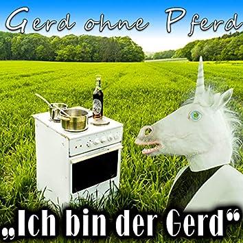 Ich bin der Gerd