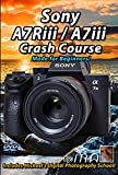 - Made for Beginners, assumes viewer has no knowledge about photography - Covers the specifics of Operating the Sony A7Riii / A7iii, all buttons, menus & More - Includes several Bonus Videos - This Sony A7Riii / A7iii tutorial training video will hel...