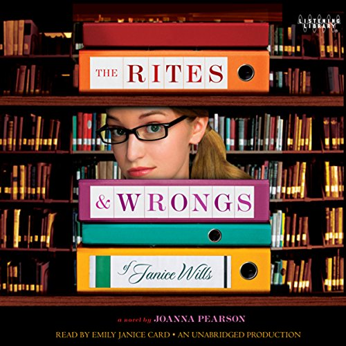 The Rites and Wrongs of Janice Wills audiobook cover art
