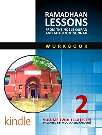 Ramadhaan Lessons From the Noble Quran and Authentic Sunnah: Volume 2, 1440 (English Edition)