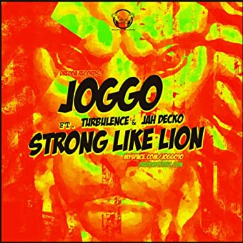 Strong Like Lion (feat. Turbulence & Jah Decko) - Single