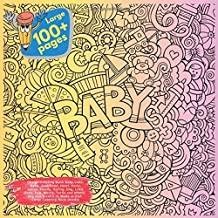 Design Coloring Book Baby,Cake, Baby, Junk Food, Heart, Paris, Indian, Family, Spring, Dog, Little Pony, Egg, Masks, Turtle and others. Large 100+ ... (Coloring Book Baby and others Doodle Book)