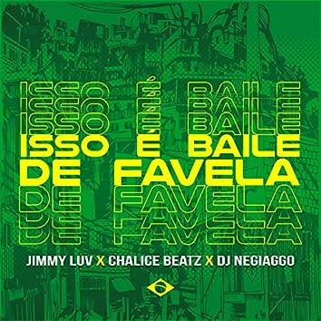 Isso É Baile de Favela