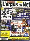 L ARGUS DU NET N° 2 AVRIL MAI 2001. SOMMAIRE: LA COTE DES 500 MEILLEURS SITES...