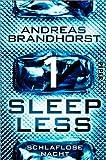 Sleepless - Schlaflose Nacht (Sleepless 1) (German Edition)