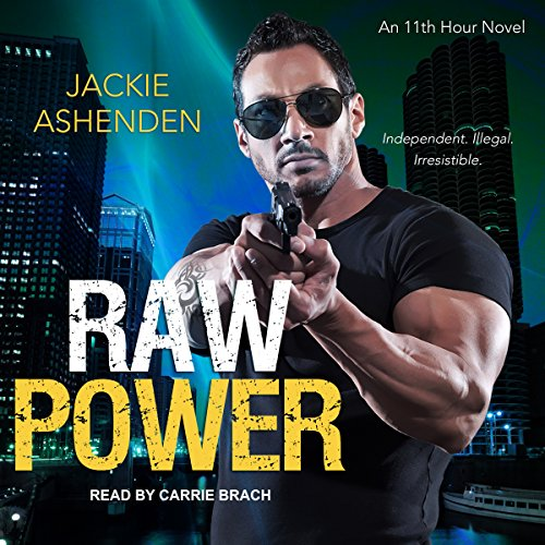 Raw Power Audiobook By Jackie Ashenden cover art