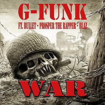 War (feat. Bullet, Prosper the Rapper, Blaz)