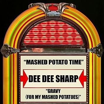 Mashed Potato Time / Gravy (For My Mashed Potatoes)