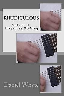 Riffdiculous Volume 1: Alternate Picking