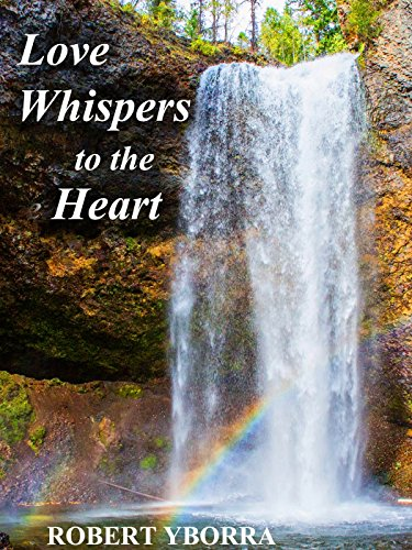 Love Whispers to the Heart (English Edition)