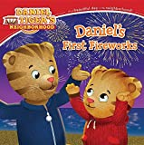 Daniel s First Fireworks (Daniel Tiger s Neighborhood)
