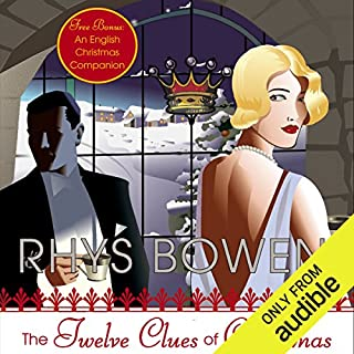 The Twelve Clues of Christmas                   Written by:                                                                                                                                 Rhys Bowen                               Narrated by:                                                                                                                                 Katherine Kellgren                      Length: 9 hrs and 25 mins     19 ratings     Overall 4.6