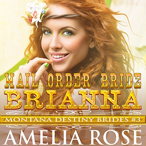 Mail Order Bride Brianna audiobook cover art