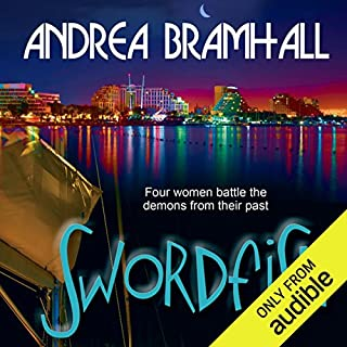 Swordfish                   By:                                                                                                                                 Andrea Bramhall                               Narrated by:                                                                                                                                 Dara Rosenberg                      Length: 12 hrs and 57 mins     118 ratings     Overall 4.0